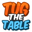 Play Tug the Table